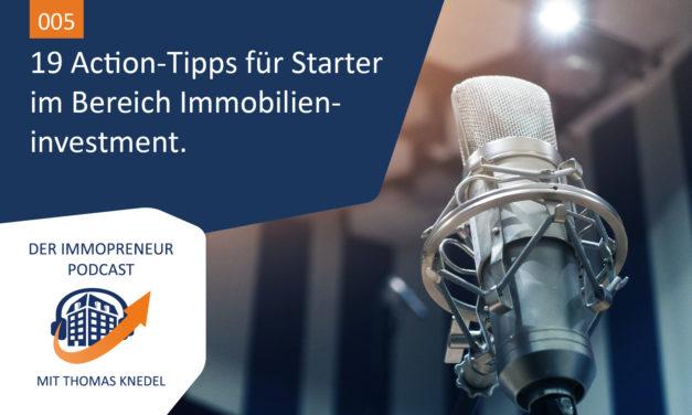 005: 19 Action-Tipps für Starter im Bereich Immobilien-Investment