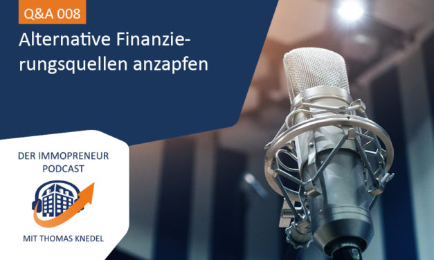 Q&A 008: Alternative Finanzierungsquellen anzapfen, wie beispielsweise nachrangige Darlehen über Co-Investoren
