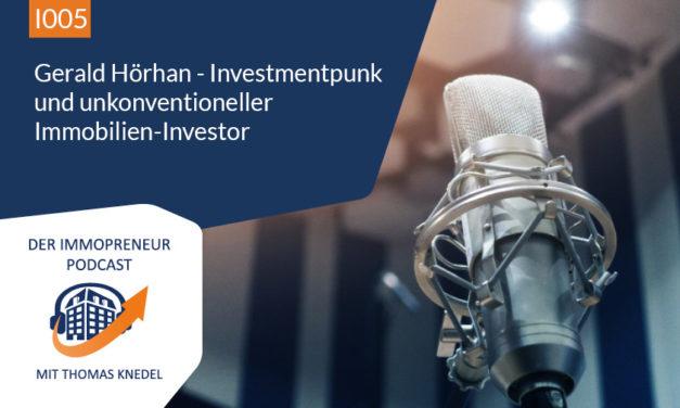 I005: Gerald Hörhan – Investmentpunk und unkonventioneller Immobilien-Investor