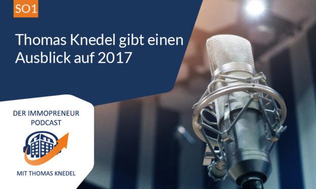 Podcast Sonderfolge: Thomas Knedel gibt einen Ausblick auf 2017