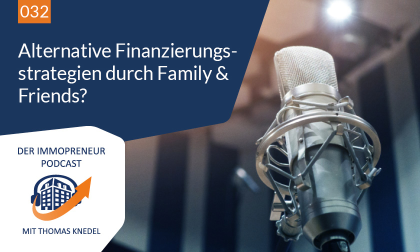 032: Alternative Finanzierungsstrategien durch Family & Friends?