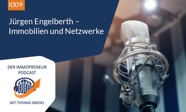 I009: Jürgen Engelberth – Immobilien und Netzwerke