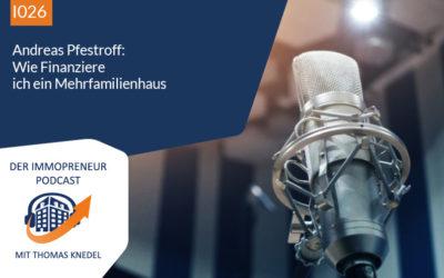 I026: Andreas Pfestroff: Wie finanziere ich ein Mehrfamilienhaus