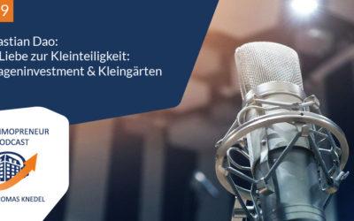 I029: Sebastian Dao: Die Liebe zur Kleinteiligkeit – Garageninvestments und Kleingärten