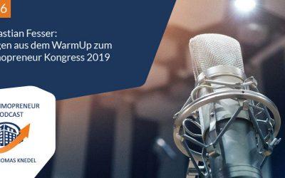 I046: Sebastian Fesser: Fragen aus dem WarmUp zum Immopreneur Kongress 2019
