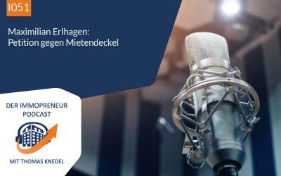 I051: Maximilian Erlhagen: Petition gegen Mietendeckel
